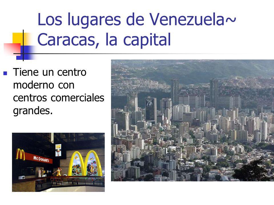 Los lugares de Venezuela~ Caracas, la capital