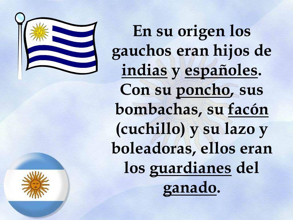 En su origen los gauchos eran hijos de indias y españoles