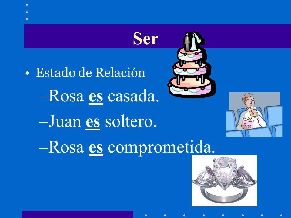 Ser Rosa es casada. Juan es soltero. Rosa es comprometida.