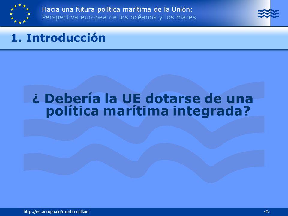 ¿ Debería la UE dotarse de una política marítima integrada