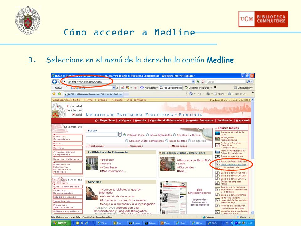Cómo acceder a Medline 3. Seleccione en el menú de la derecha la opción Medline