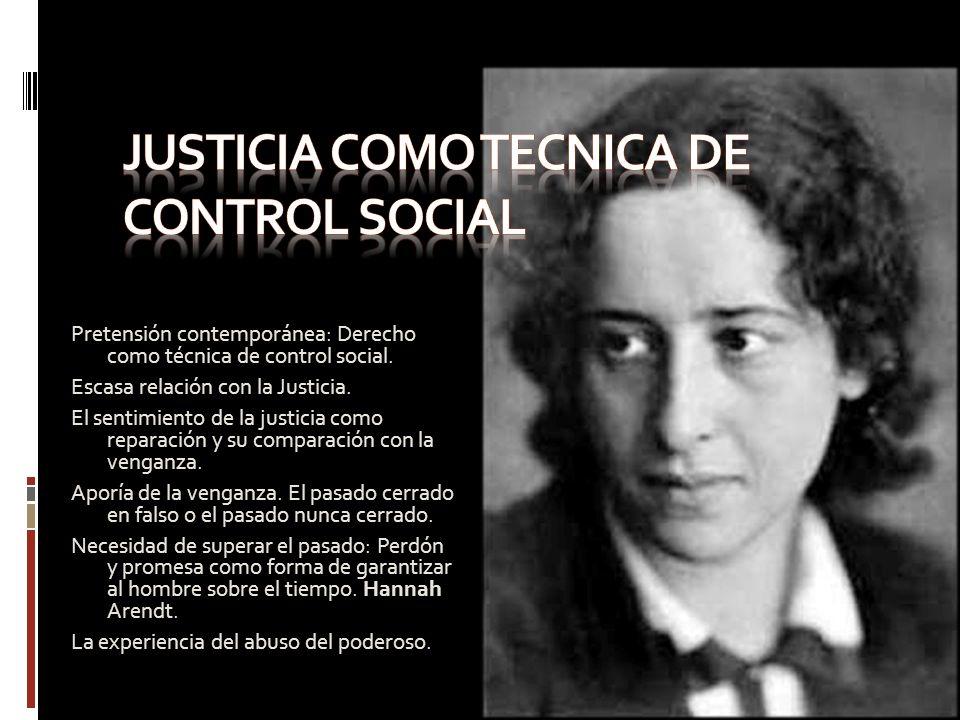 Justicia como tecnica de control social