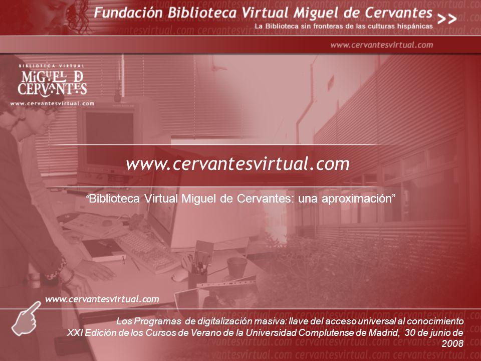 Biblioteca Virtual Miguel de Cervantes: una aproximación