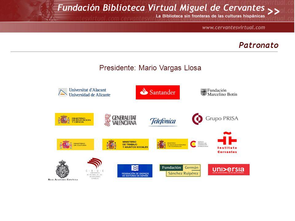 Patronato Presidente: Mario Vargas Llosa
