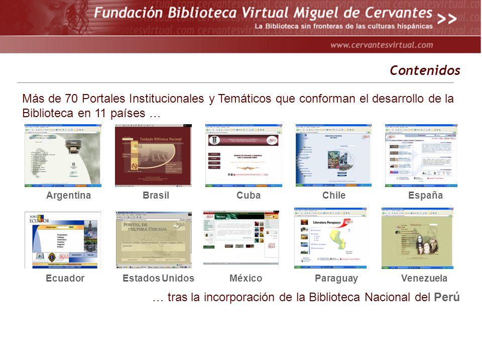 Contenidos Más de 70 Portales Institucionales y Temáticos que conforman el desarrollo de la Biblioteca en 11 países …