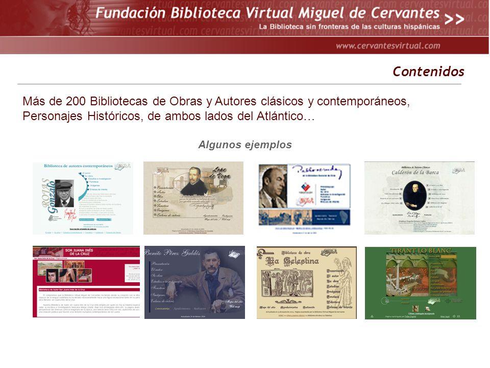 Contenidos Más de 200 Bibliotecas de Obras y Autores clásicos y contemporáneos, Personajes Históricos, de ambos lados del Atlántico…