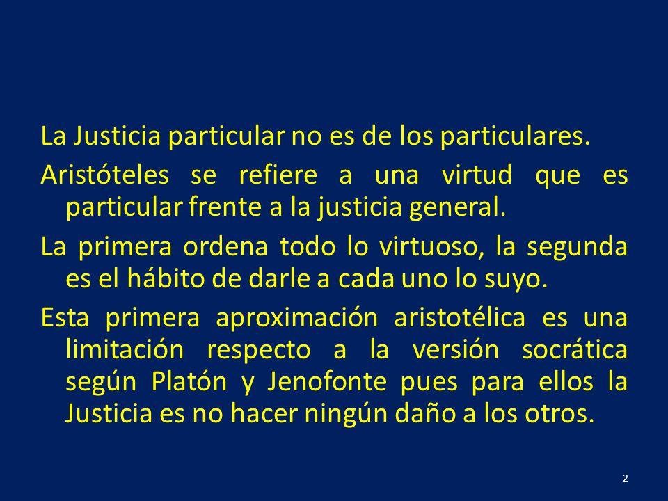 La Justicia particular no es de los particulares