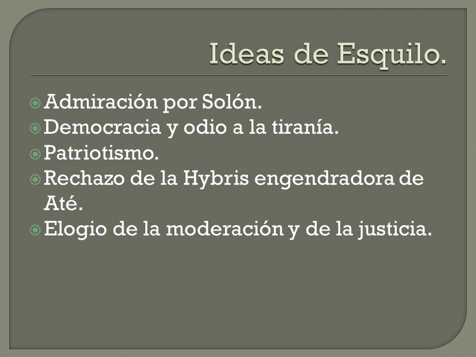 Ideas de Esquilo. Admiración por Solón.