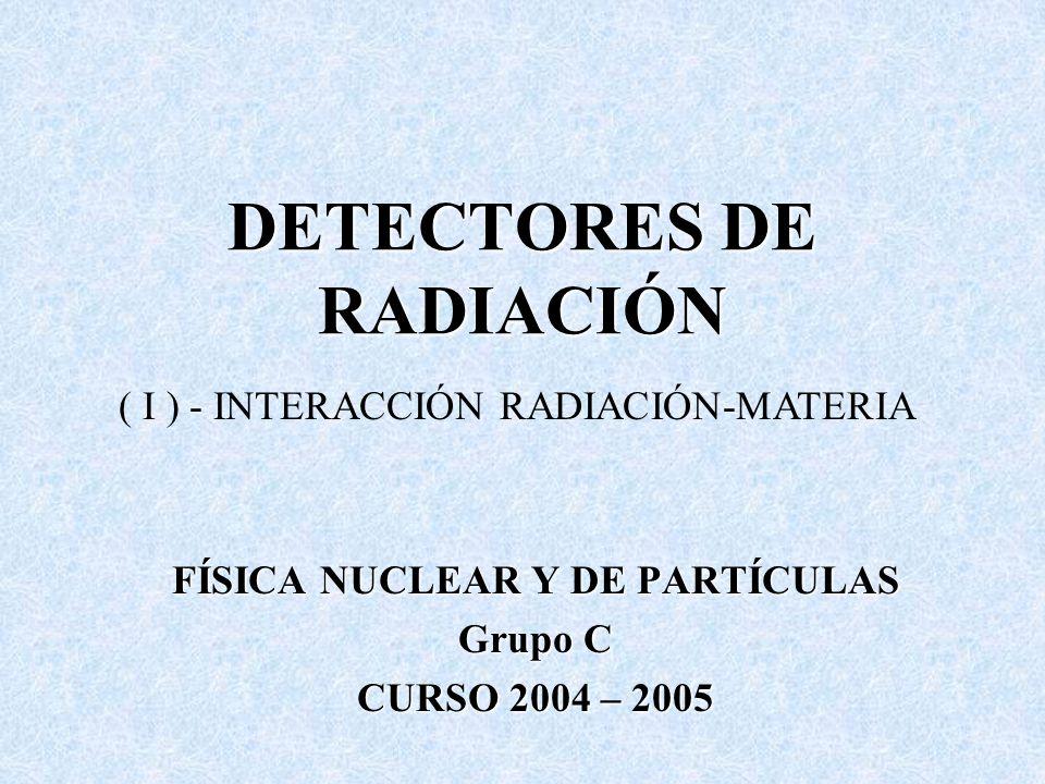 DETECTORES DE RADIACIÓN