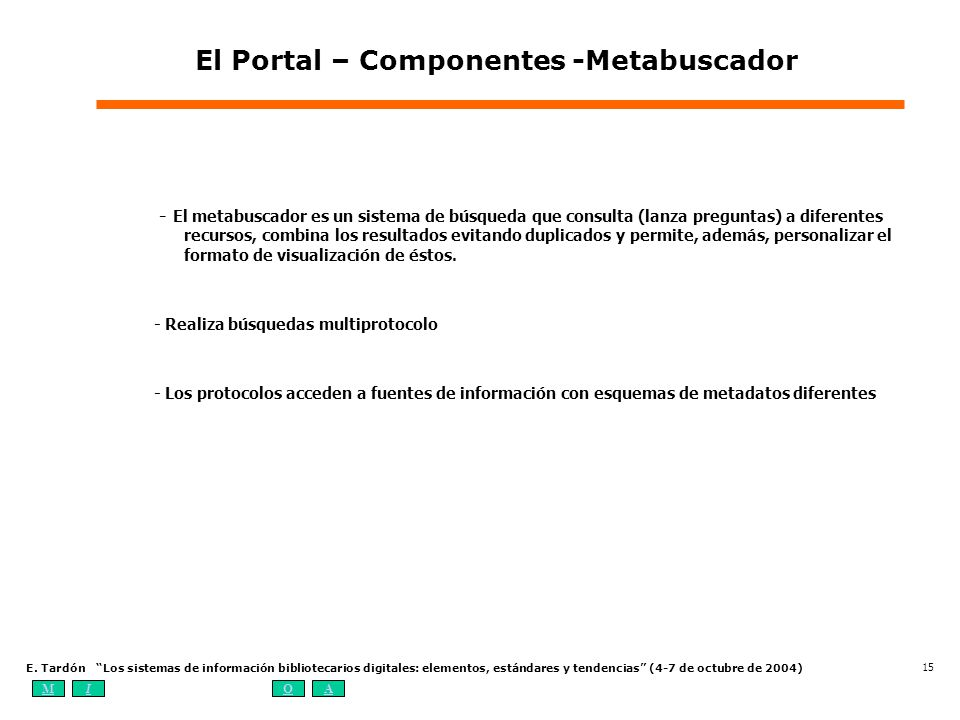 El Portal – Componentes -Metabuscador