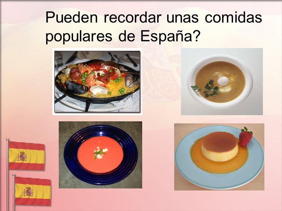 Pueden recordar unas comidas populares de España