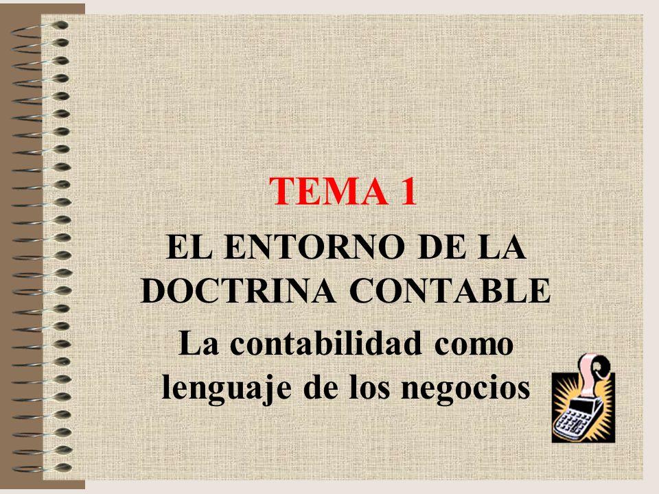 TEMA 1 EL ENTORNO DE LA DOCTRINA CONTABLE