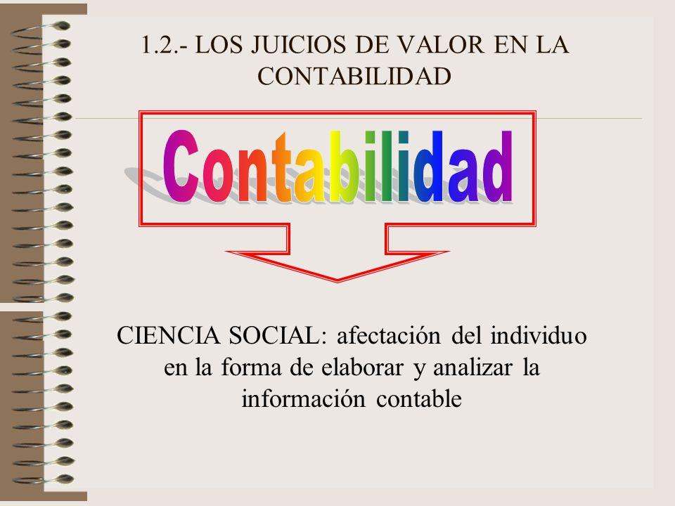 1.2.- LOS JUICIOS DE VALOR EN LA CONTABILIDAD