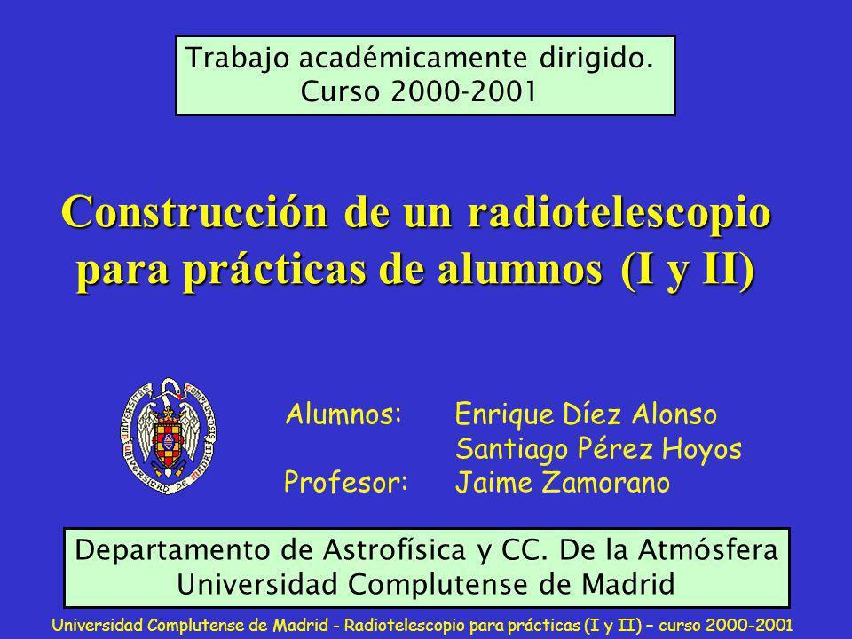 Construcción de un radiotelescopio para prácticas de alumnos (I y II)