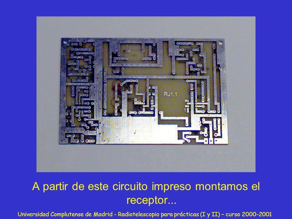A partir de este circuito impreso montamos el receptor...