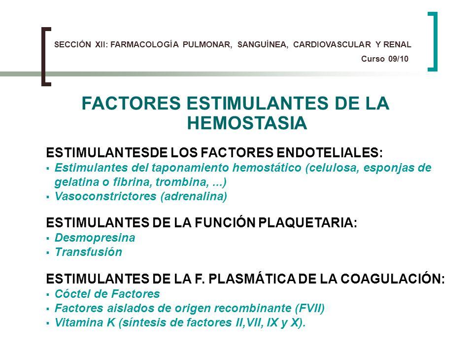 FACTORES ESTIMULANTES DE LA HEMOSTASIA