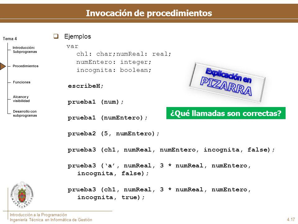 Parámetros: ejemplo program paso; var X,Y : Real ; sum, med : Real;