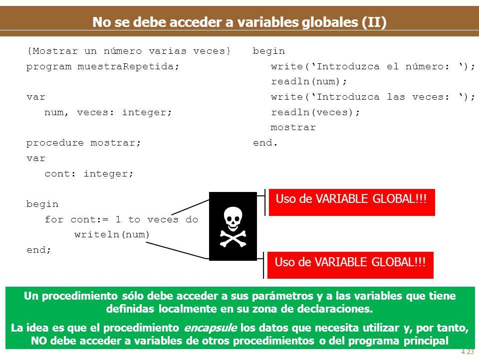 No se debe acceder a variables globales (y III)