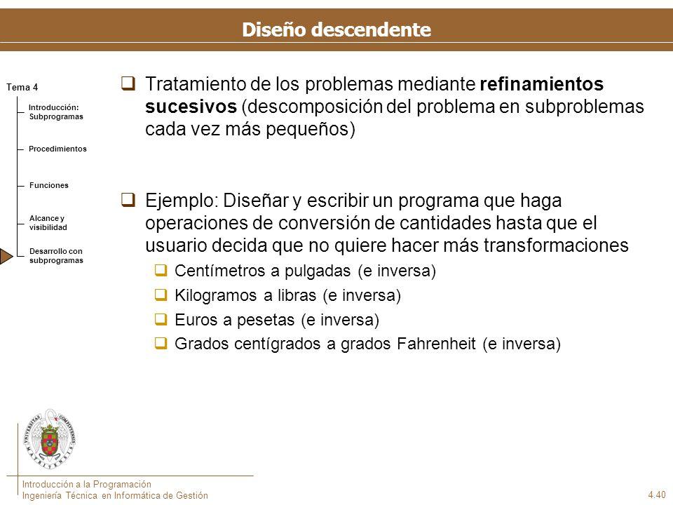 Primer diseño Programa principal Repetir Elegir opción