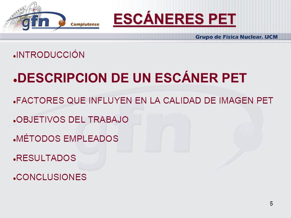 ESCÁNERES PET DESCRIPCION DE UN ESCÁNER PET INTRODUCCIÓN