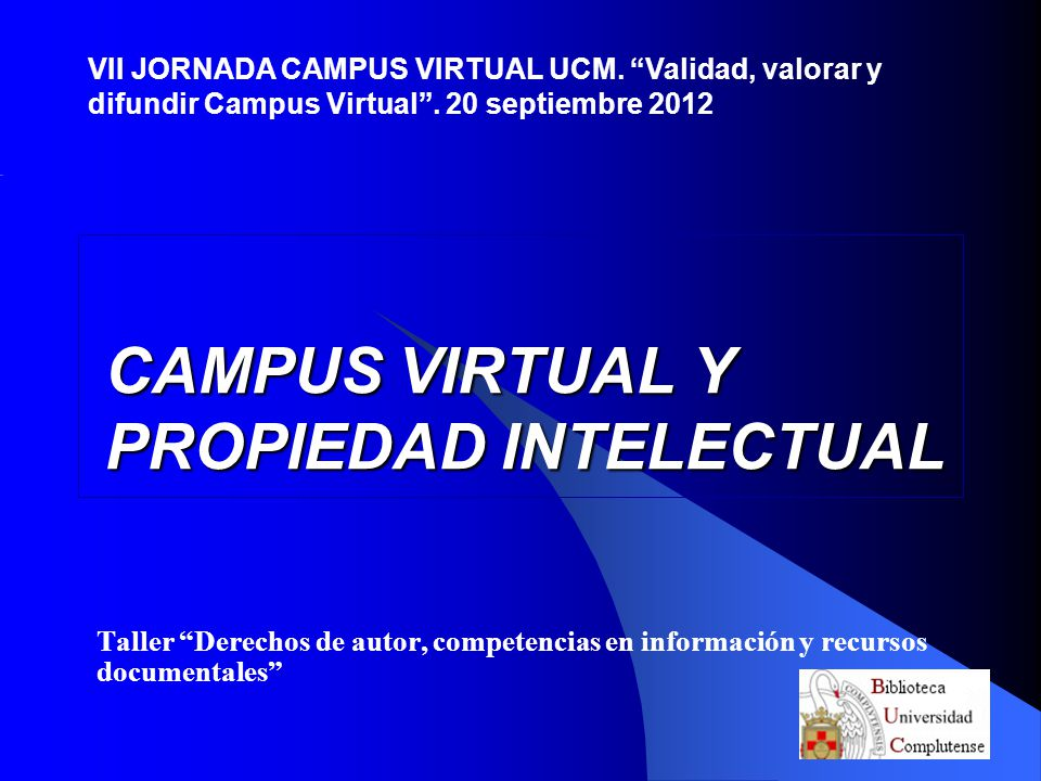 CAMPUS VIRTUAL Y PROPIEDAD INTELECTUAL