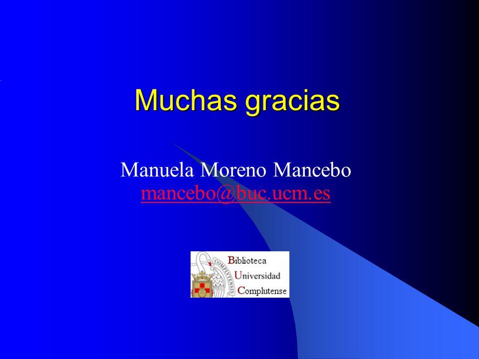 Manuela Moreno Mancebo mancebo@buc.ucm.es