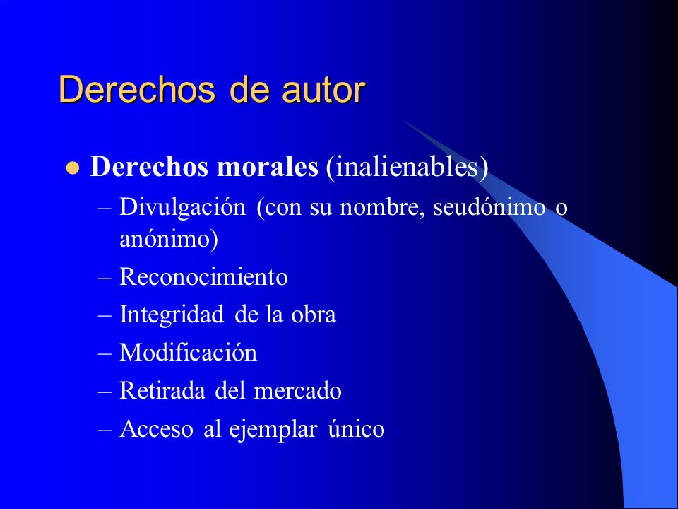 Derechos de autor Derechos morales (inalienables)