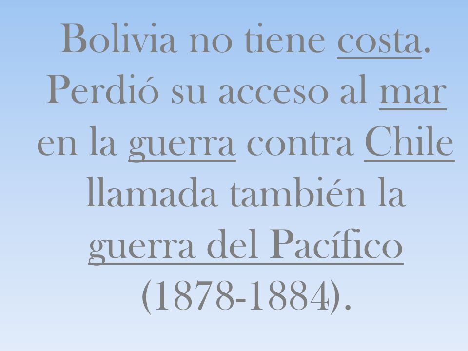 Bolivia no tiene costa.