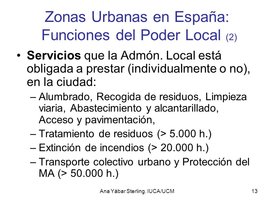 Zonas Urbanas en España: Funciones del Poder Local (2)