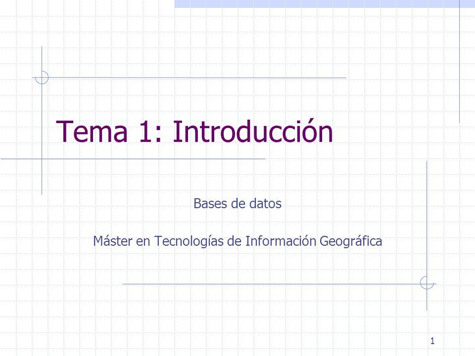 Bases de datos Máster en Tecnologías de Información Geográfica