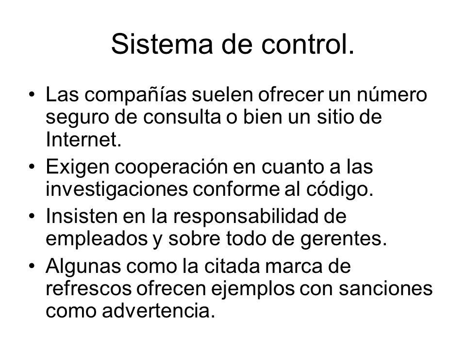 Sistema de control. Las compañías suelen ofrecer un número seguro de consulta o bien un sitio de Internet.