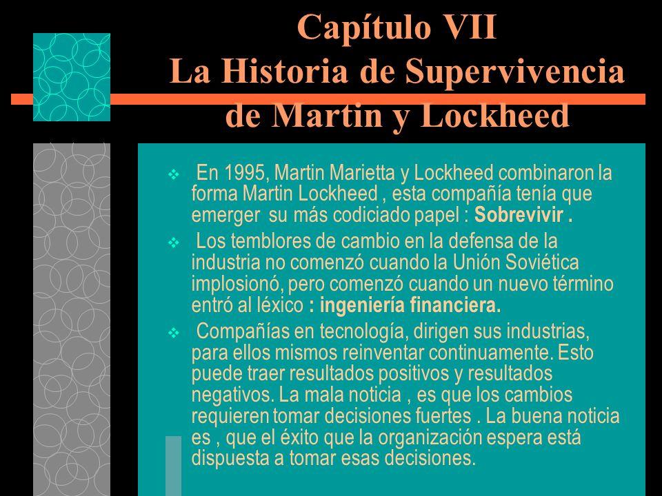 Capítulo VII La Historia de Supervivencia de Martin y Lockheed