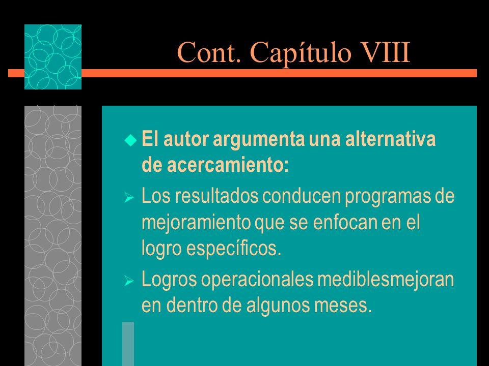 Cont. Capítulo VIIIEl autor argumenta una alternativa de acercamiento: