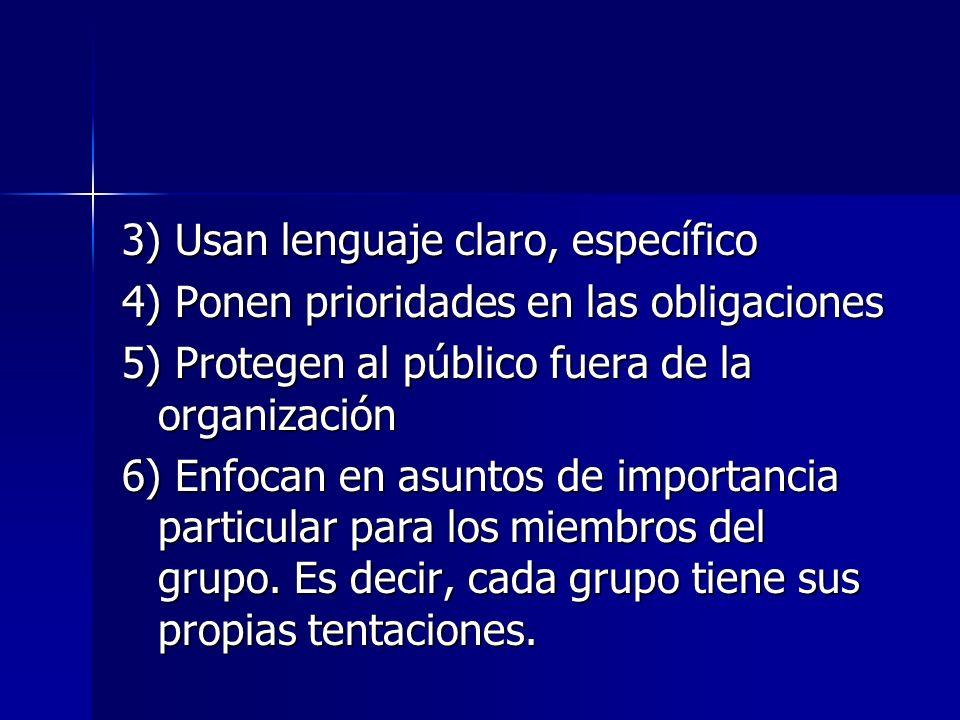 3) Usan lenguaje claro, específico