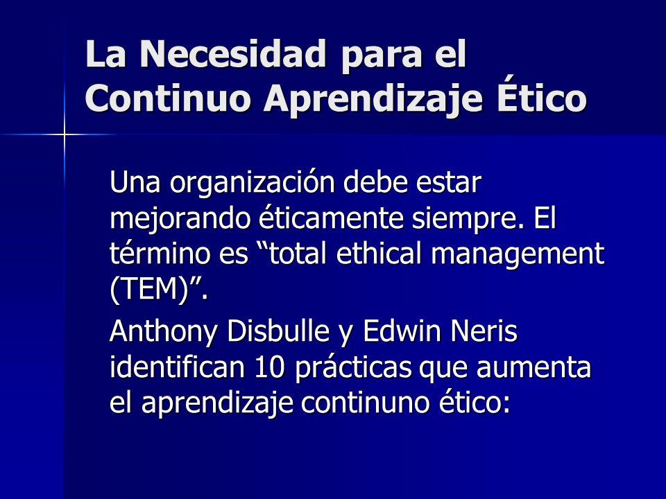 La Necesidad para el Continuo Aprendizaje Ético