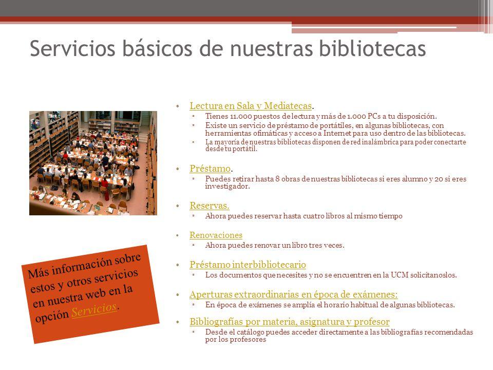 Servicios básicos de nuestras bibliotecas
