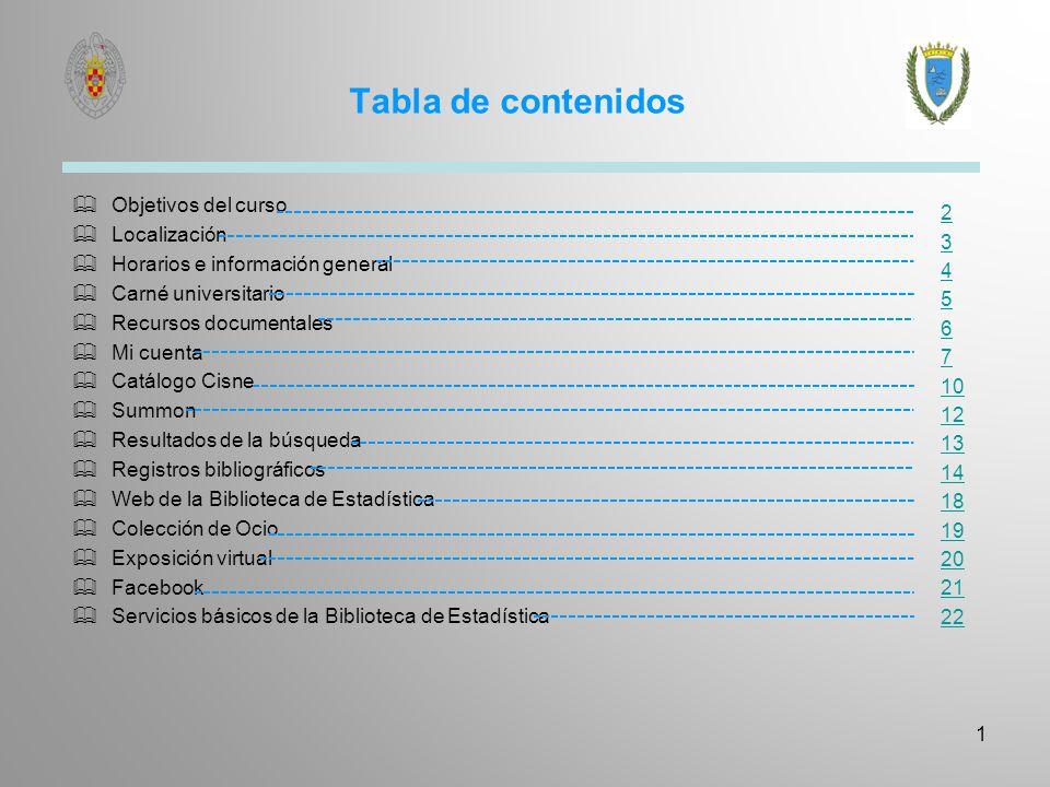 Objetivos del curso Conocer los fondos bibliográficos y documentales