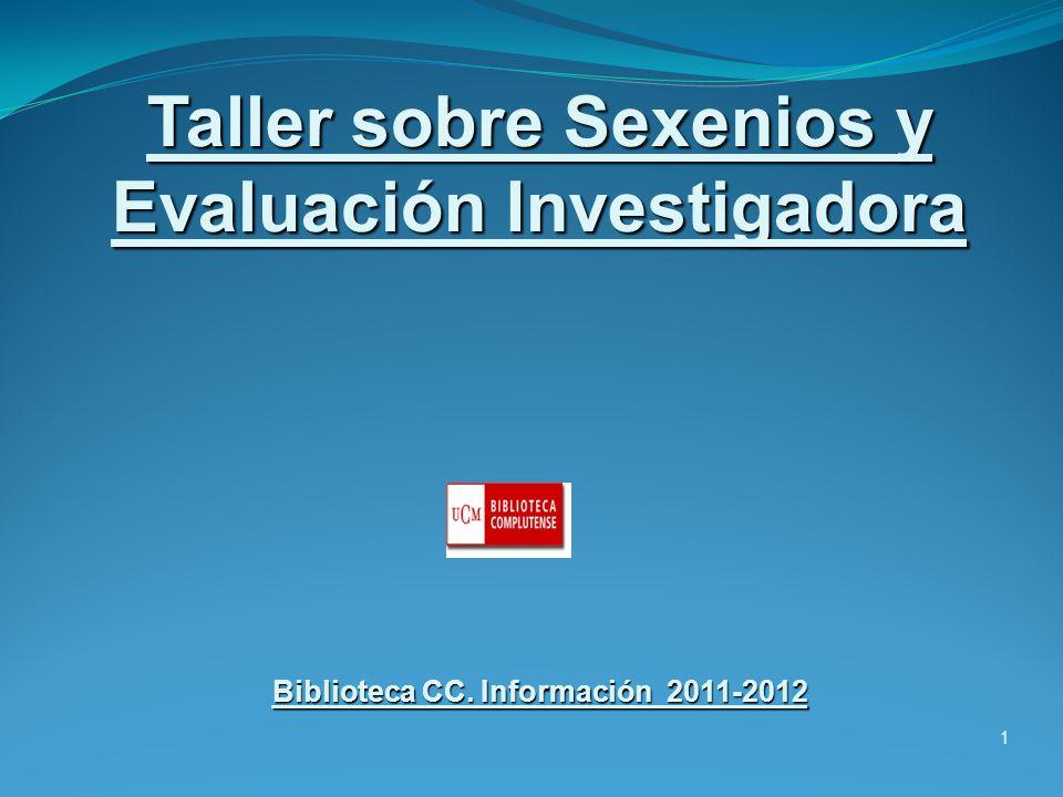 Taller sobre Sexenios y Evaluación Investigadora