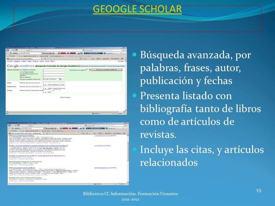 Biblioteca CC.Información. Formación Usuarios 2011-2012
