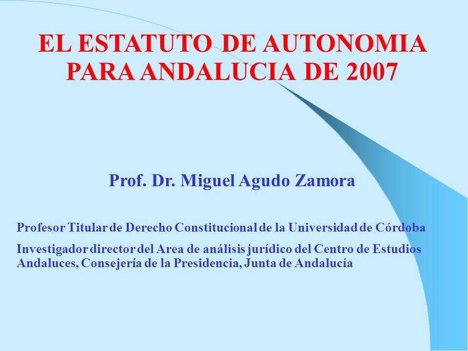 EL ESTATUTO DE AUTONOMIA PARA ANDALUCIA DE 2007