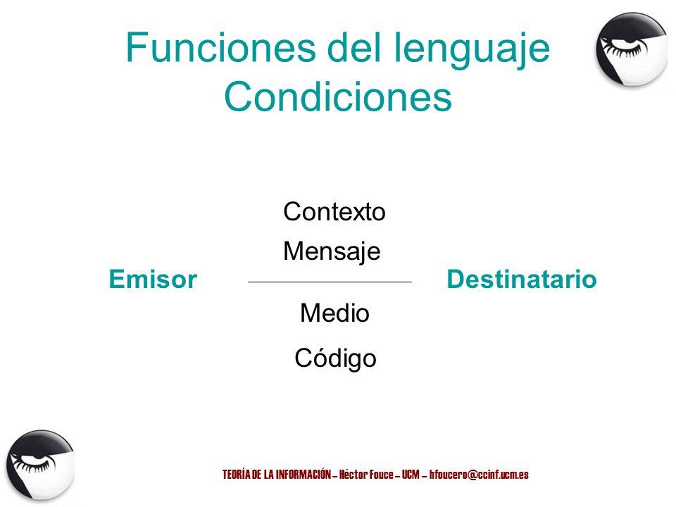 Funciones del lenguaje Condiciones