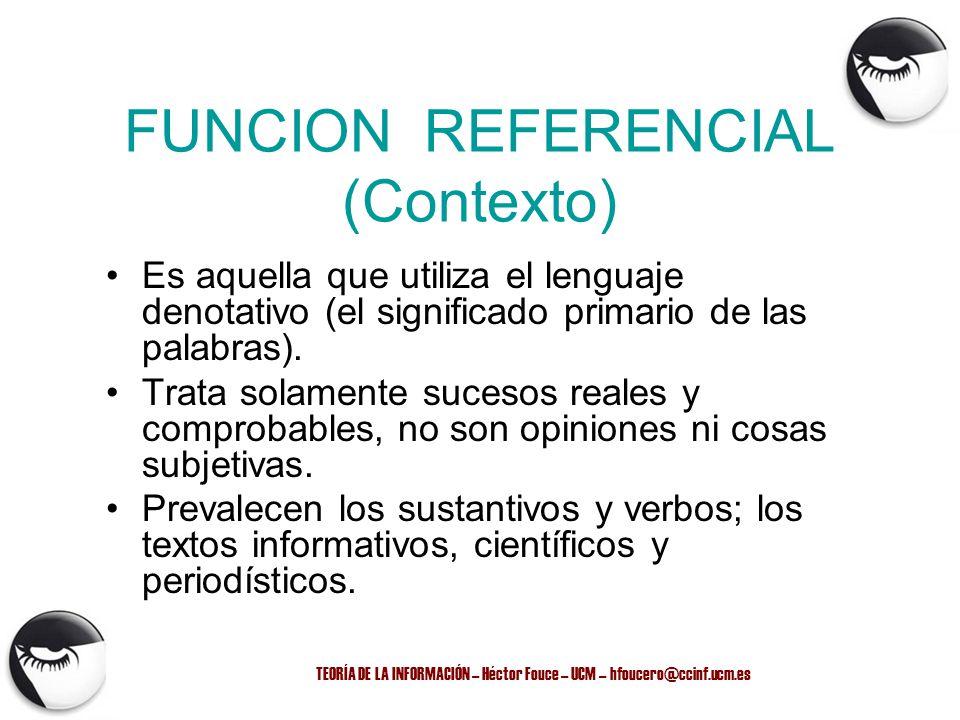 FUNCION REFERENCIAL (Contexto)