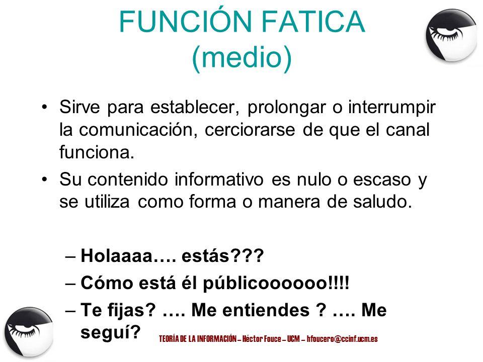 FUNCIÓN FATICA (medio)