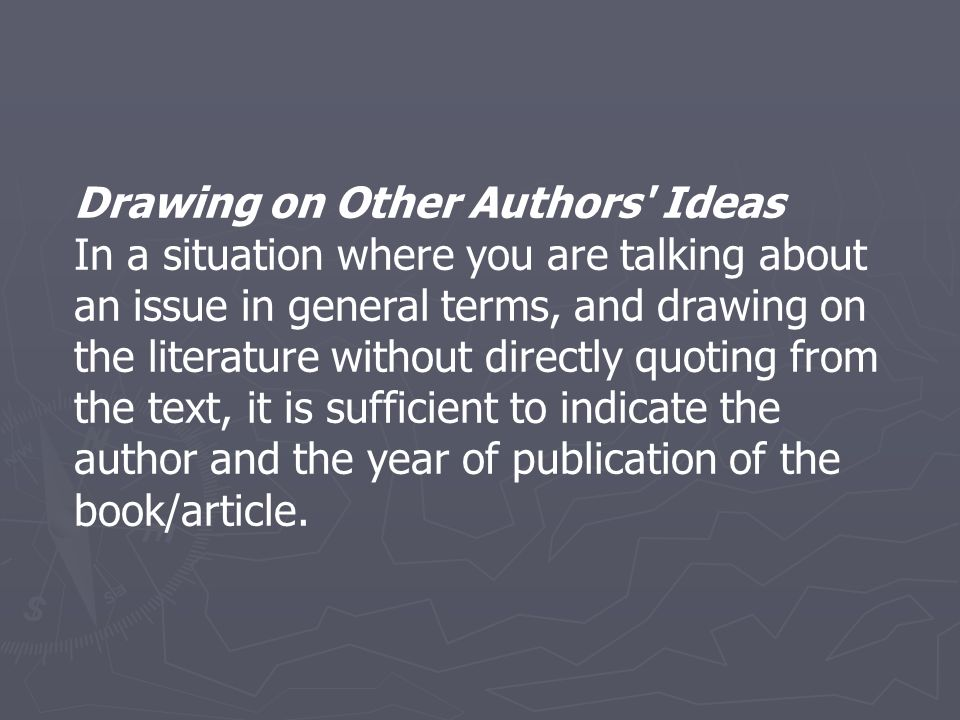 Drawing on Other Authors Ideas