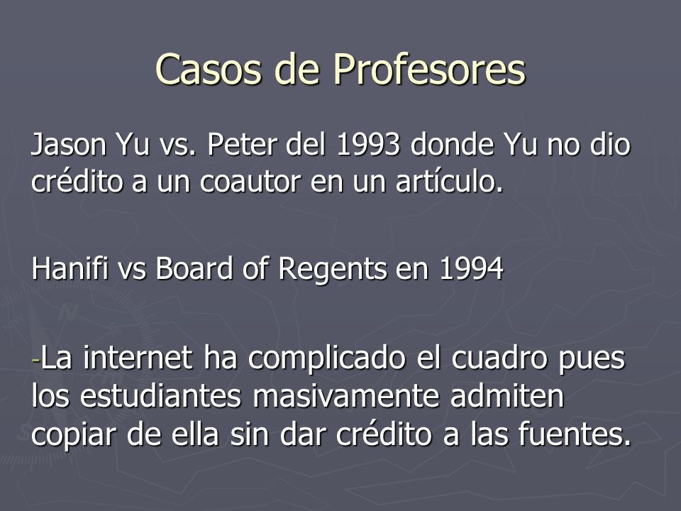 Casos de Profesores Jason Yu vs. Peter del 1993 donde Yu no dio crédito a un coautor en un artículo.