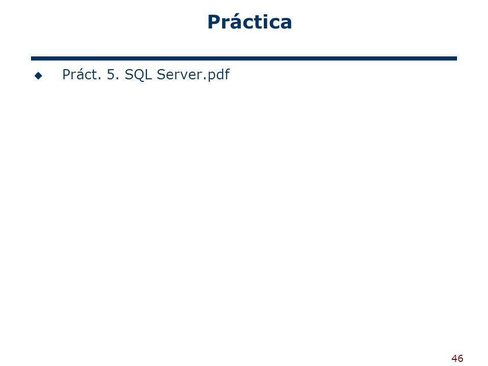 Práctica Práct. 5. SQL Server.pdf