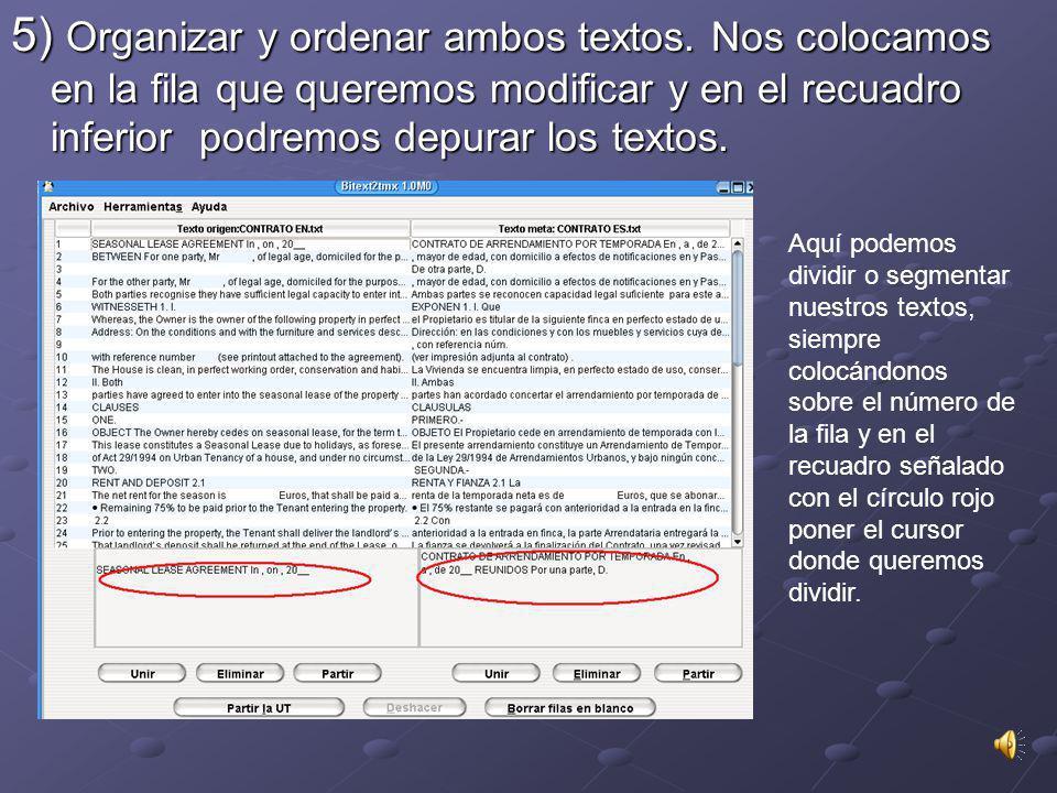 5) Organizar y ordenar ambos textos