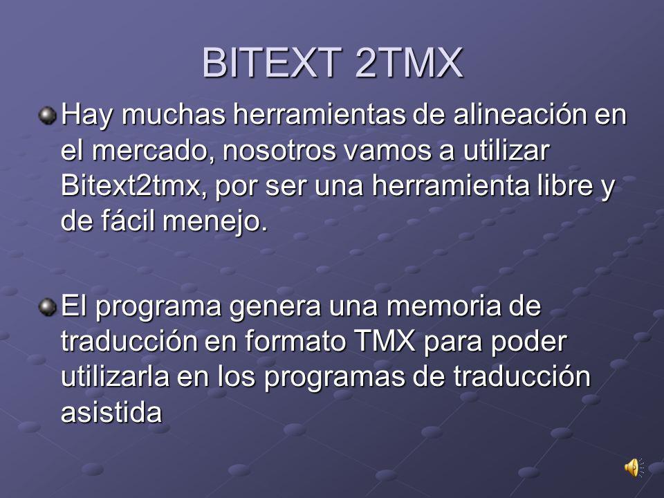 BITEXT 2TMX