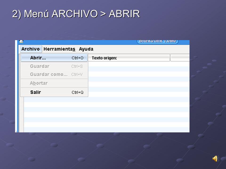 2) Menú ARCHIVO > ABRIR