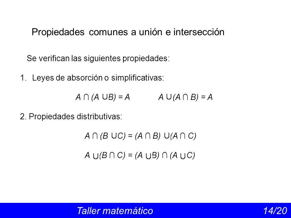 Propiedades comunes a unión e intersección